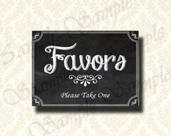 Printable Favors Sign, Favors Please Take One, Wedding Favors Sign, Chalkboard Party Favors Sign - 5x7 and 8x10 included - 134