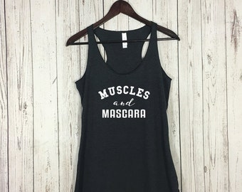 Muscles and Mascara Tank Top, Muscles and Mascara, Fitness Shirt, Workout Tank, Workout, New Year Shirt, Gains Shirt, Funny Tee, Girl Power
