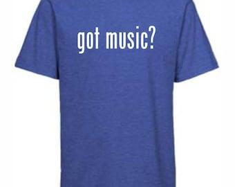 Got Music T-shirt, Music T-shirt, Music, Music Teacher Gift