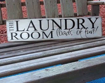 The Laundry Room Loads of Fun, Laundry Room Sign, Wood Laundry Room Sign