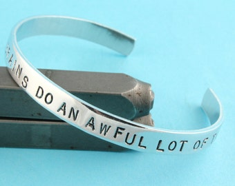 SALE - Some People With No Brains Do An Awful Lot of Talking - Hand Stamped Cuff Bracelet - Aluminum Adjustable Bracelet - Mother's Day Gift