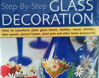 CLEARANCE / Craft Books: Step-By-Step GLASS DECORATION