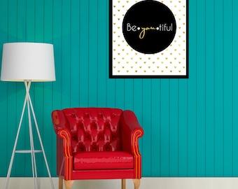 Be YOU Tiful Printable Wall Art