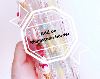Add-on:Rhinestone border for made to order cases