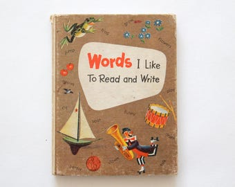 Vintage book: Words I Like To Read and Write, 1964