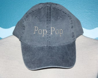 Pop Pop Custom Embroidered Baseball Hat - Custom Ball Cap Pop Pop Gift - Father's Day - Gift Under 20 - Grandparent