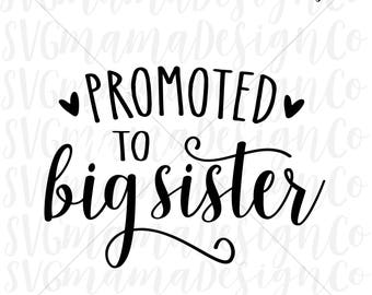 Promoted To Big Sister SVG Future Big Sister SVG Cut File for Cricut and Silhouette