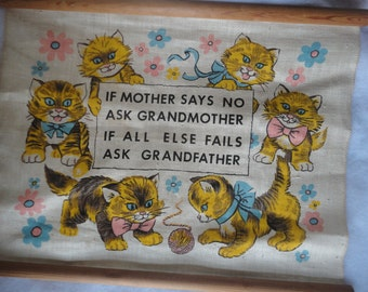 Vintage Linen Kitten Wall Hanging, Kittens, Wall Hanging Kittens, Mischief Kittens, Kittens and Yarn Balls, Mother Says No Ask Grandmother