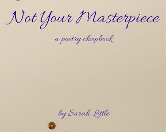 Not Your Masterpiece