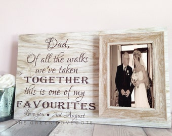 Gift For Dad - Gift From Daughter - Thank You Wedding Gift - Of All The Walks - Father Of The Bride - Dad Wedding Frame - Thank You Parents