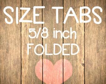 150+ Size Tabs-FOLDED-Satin Ribbon- NinaTags