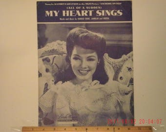 All Of A Sudden My Heart Sings, Sheet Music by Harold Rome, Jamblan and Herpin, Sung by Kathryn Grayson in MGM Picture Anchors Aweigh, 1944