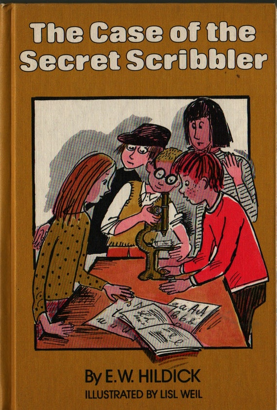 The Case of the Secret Scribbler + E. W. Hildick + Lisl Weil + 1978 + Vintage Kids Book