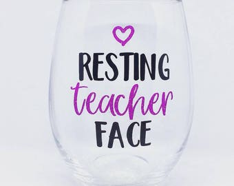 Resting Teacher Face 21 oz. stemless wine glass or 14 oz. coffee mug