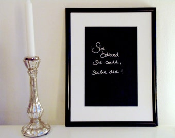 She believed she could, so she did! - silver on black - DIN A4 - handwritten original by misssfaith