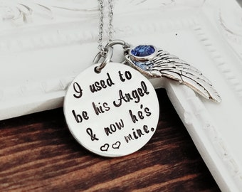 I Used To Be His Angel, Now He's Mine Necklace - Memorial Necklace - Memorial Jewelry - Personalized Memorial Jewelry - Sympathy Gift