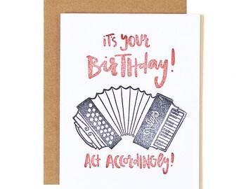It's Your Birthday, Act Accordingly! Letterpress Card // 1canoe2