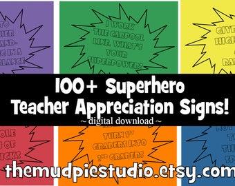 100+ SUPERHERO Signs for Teacher Appreciation