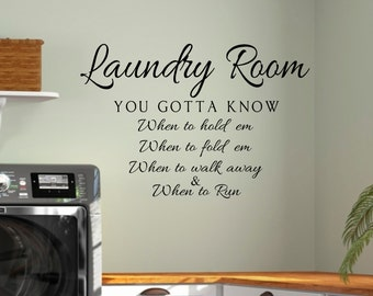 LAUNDRY-Vinyl Wall Decal Laundry Know when to hold em Laundry Room Decor