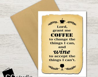 Coffee Wine Serenity Prayer Lover BFF Birthday Card Funny