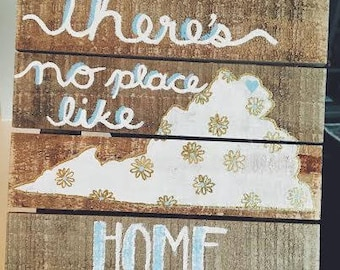 """Wood """"There's No Place Like Home"""" State Art"""