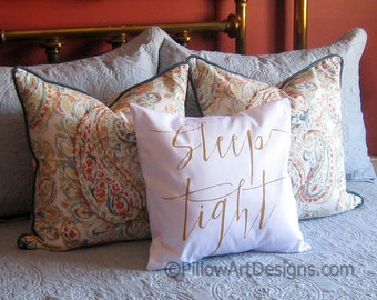 Pillows with Sayings Throw Pillow Cover with Words Sleep Tight Bed Decorative 16 X 16 Hand Painted Made in Canada Ready to Ship