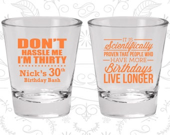 30th Birthday, Don't hassle me I'm thirty, Birthday Bash, Birthday Glasses (20182)