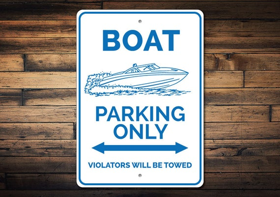 Boat Parking Only Sign