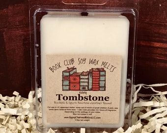 Tombstone - Book Club - Scented Soy Candle Melt - Book Lover Gift - Booklover - Gift - Book Candle Tart - Book Lovers Tart - Wyatt Earp