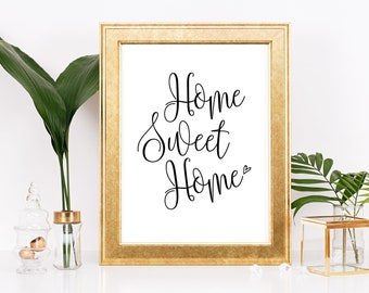 Home Sweet Home Sign, Home Printable, Home Sign, Home Decor, Farmhouse Sign, Home Wall Gallery, Home Wall Decor, Word art, Typography