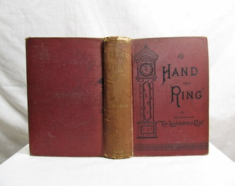 Hand and Ring, Anna Katherine Green, Putnam & Sons NY, 1883, First Edition Hardcover, Female Detective Mystery Novel Antique Book