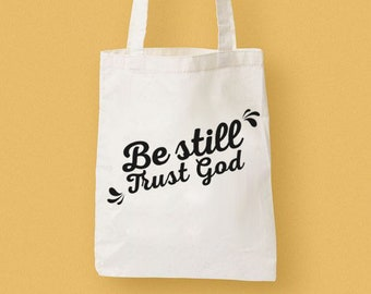 Be Still and Trust Totebag