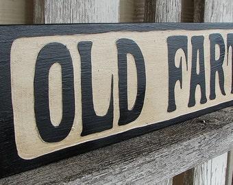 Old Fart sign