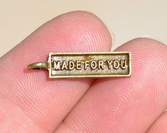 """20 Antique Bronze """"Made for You"""" Charms BC1558"""