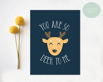 PRINTABLE Funny Anniversary Card  Valentine Card, You Are So Deer To Me, Cute Love Card, Deer Card, Pun  INSTANT DOWNLOAD