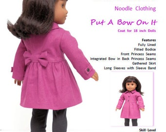 """18 Inch PDF Doll Clothes pattern.  """"Put A Bow On It"""" coat pattern fits 18 inch dolls such as American Girl®"""