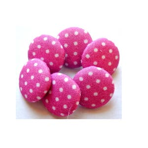 Fabric buttons, 6 cloth covered buttons, pink with white dots 16mm