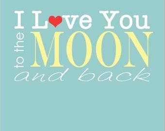 To the Moon and Back Printable Artwork Print Digital Download (8.5x11)