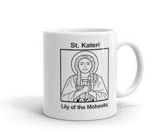 "St. Kateri ""Lily of the Mohawks"" Mug"