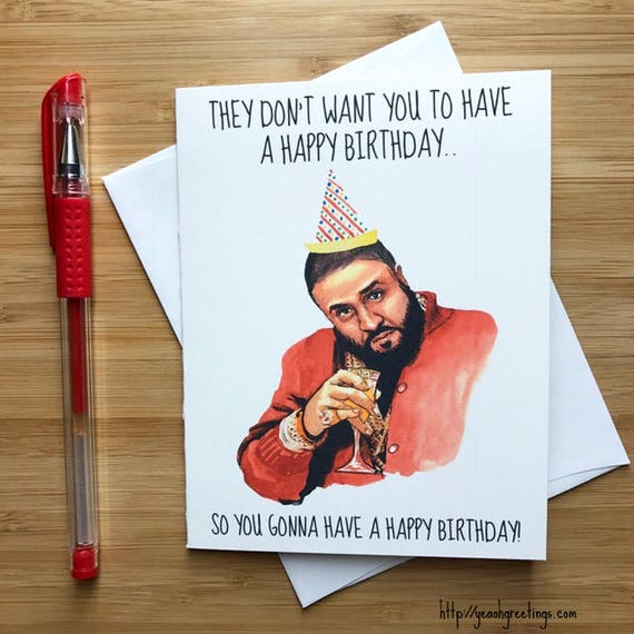 Funny They Don't Want You Birthday Card Hip Hop Funny