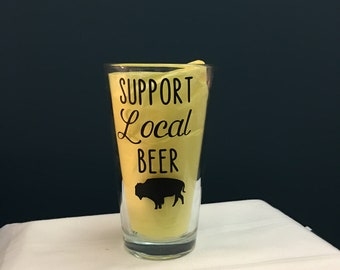 """Buffalo """"Support Local Beer"""" Pint Glass"""