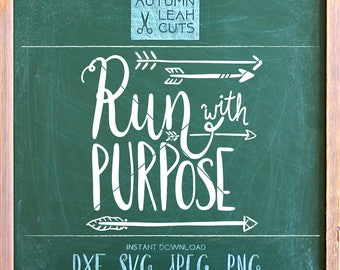 Hand Lettered Run with Purpose - Cross Country - SVG, PNG, Jpeg, DXF for Silhouette, Cricut -- Instant Download Clipart - Printable Art