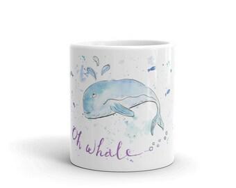 """Oh whale..."""" Mug"""