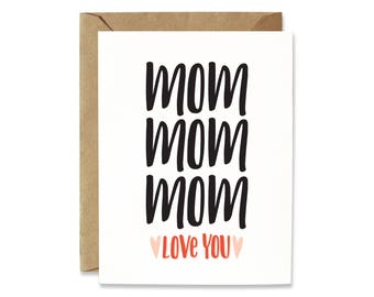 Mother's Day card, Birthday card for Mom, Mom Mom Mom - Love you Mom, Card for Mum, cute Mom card, sweet Mom card, funny card for mom