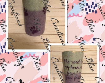 The road to my heart is paved with paw prints 20 ounce tumbler