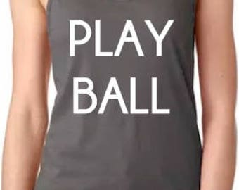 PLAY BALL, Womans tee, baseball, softball, soccer, football, sports, mom, coach, mothers day, birthday