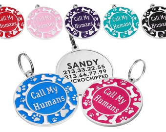 Custom Dog Tag, Pet Tag, Dog Tag for Collar, Pet Tag for Collar, Call My Humans, Personalized Dog Tag, Pet Tag Personalized