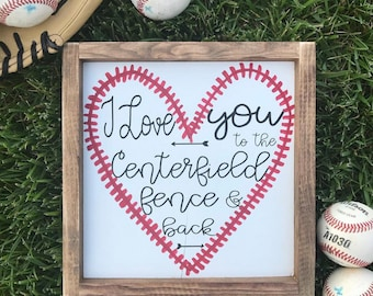 I love you to the centerfield fence and back baseball sign, little league, gift