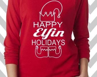 Happy Elfin Holidays Funny Christmas Sweater 3/4 Sleeve Oversized  sweatshirt Ugly Christmas Sweater Ugle Xmas Sweater Elf Sweatshirt