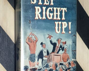Step Right Up by Dan Mannix (1951) hardcover book